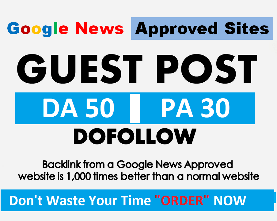 Publish Guest Post on Google News Approved Website DA 50+