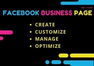 I Will Create, Customize, Manage & Optimize Your Facebook Business Page