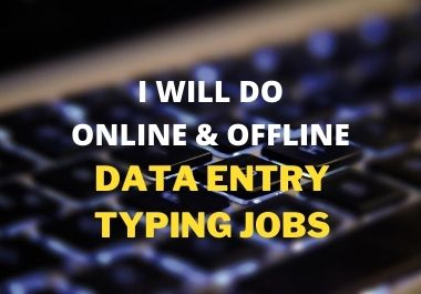 Data entry typing work with most accuracy