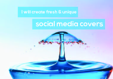 I will create fresh & unique social media covers, headers and web banners
