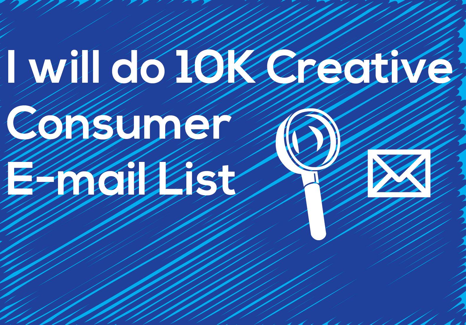 I will do 10K consumer E-mail list