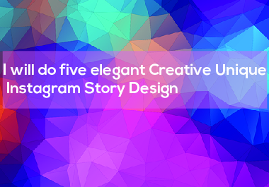 I will do ten elegant Creative Unique Instagram Story Design
