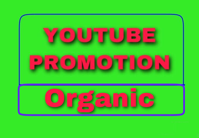 YouTube organic Video promotion and social Marketing