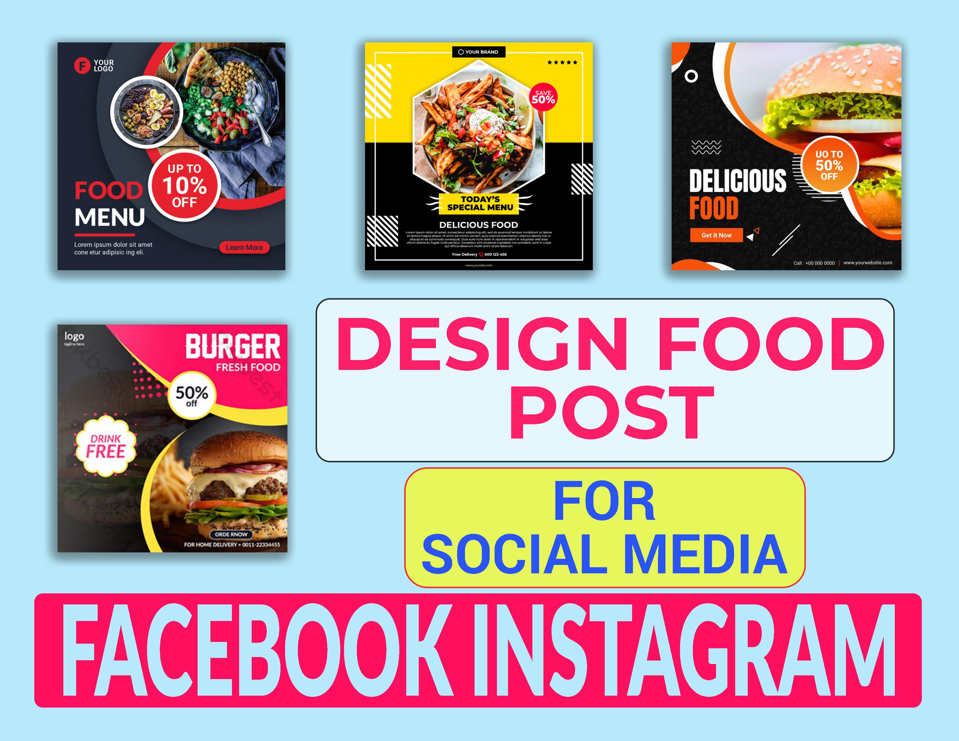I will design food promo post for social media as Facebook Instagram