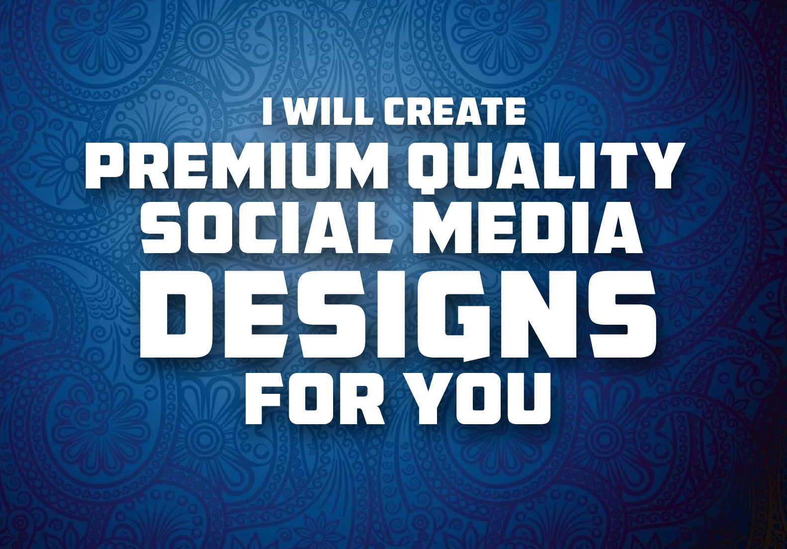I will create premium quality social media designs for you