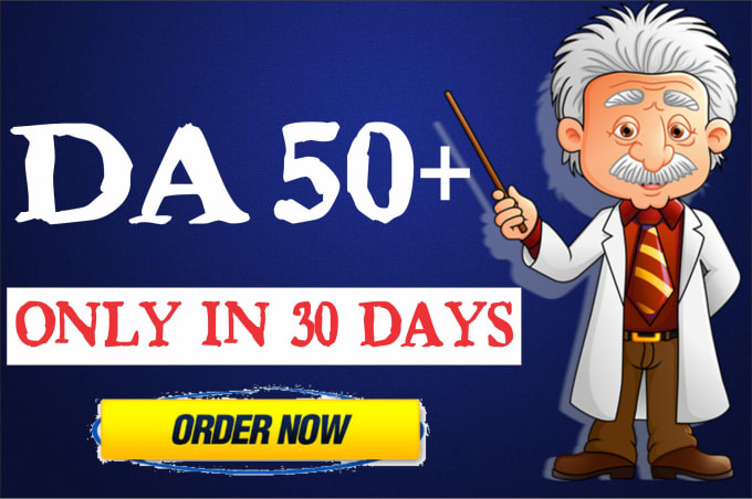 We Will Increase Domain Authority DA 50-55 Plus With High Authority Backlinks