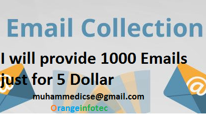 Email Collection,  I will provide you 1000 emails