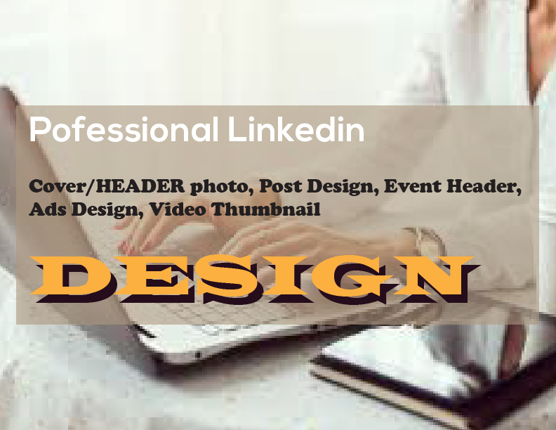 I will do professional Linkedin banner design and awesome headers for ads