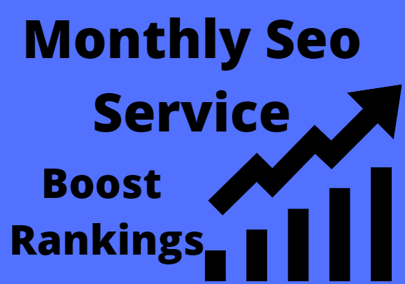 i will do SEO of your site on monthly project and Boost your site Rankings