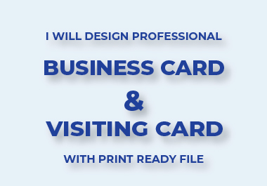 I will design professional business card & visiting card with print ready file