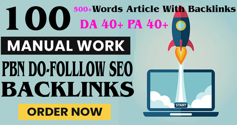 Build Primium 100+ Backlink with DA 40+ PA 40+,  DOFOLLOW in your website with 100+ unique websitelin
