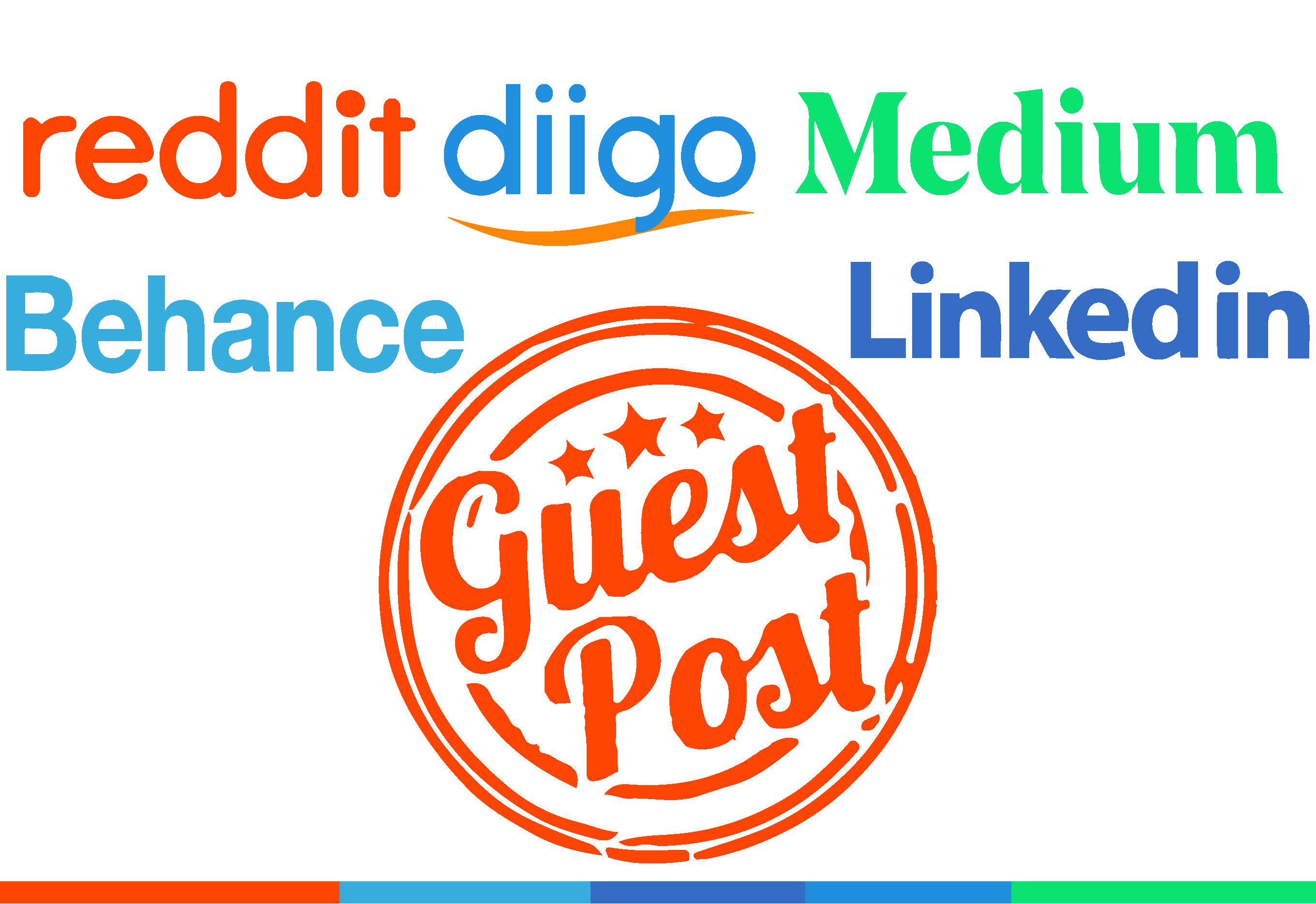 Write And Publish 5 Guest Post On Reddit,  Linkedin,  Behance,  diigo, high DA with backlink