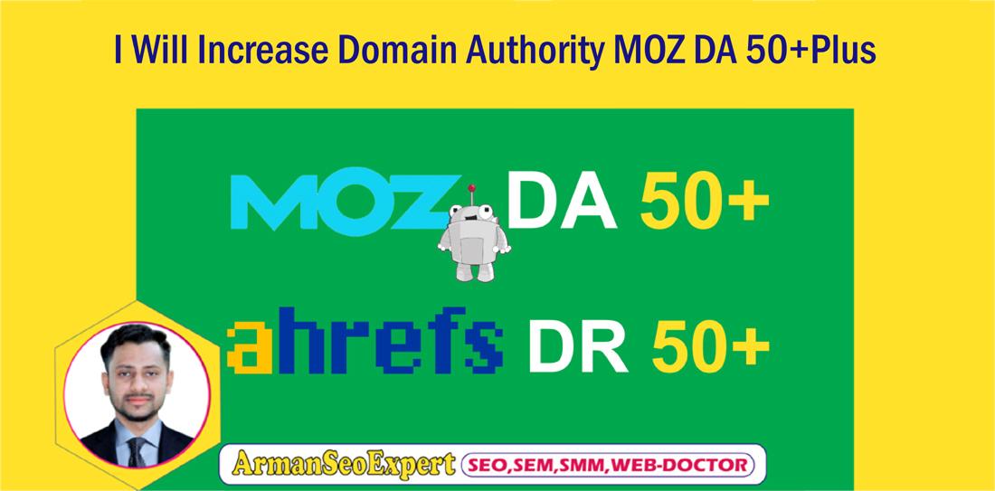 I Will Increase Domain Authority MOZ DA 50+Plus