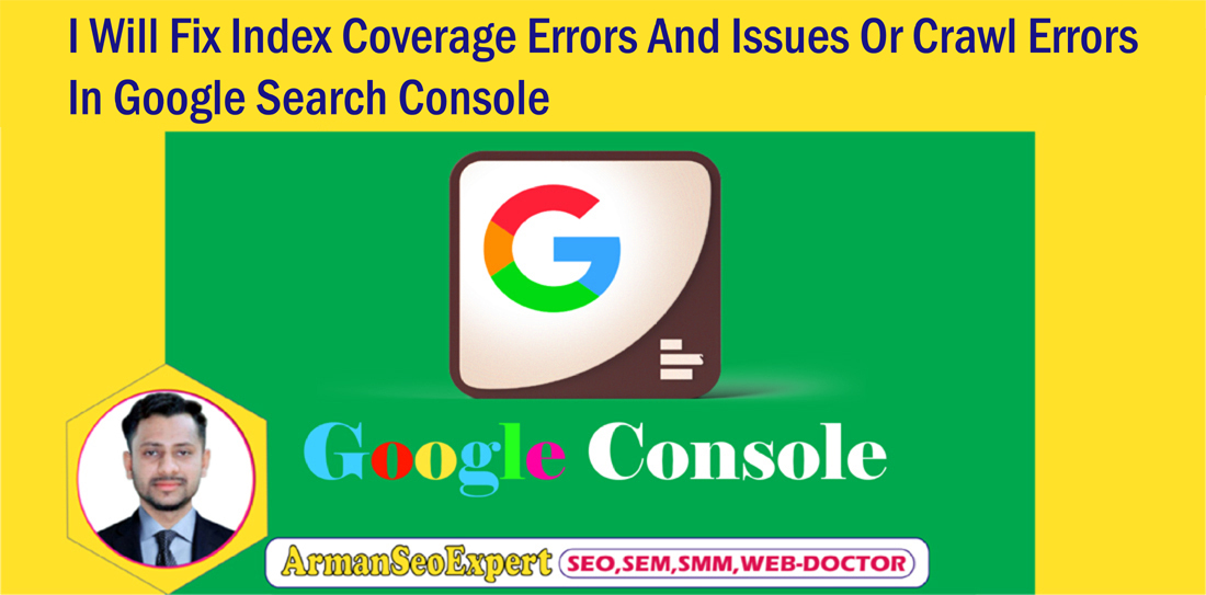 I Will Fix Index Coverage Errors And Issues Or Crawl Errors In Google Search Console