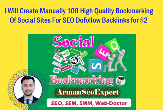 I Will Create Manually 100 High Quality Bookmarking of Social Sites For SEO Dofollow Backlinks