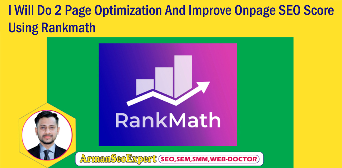 I Will Do 2 Page Optimization And Improve Onpage SEO Score Using Rankmath