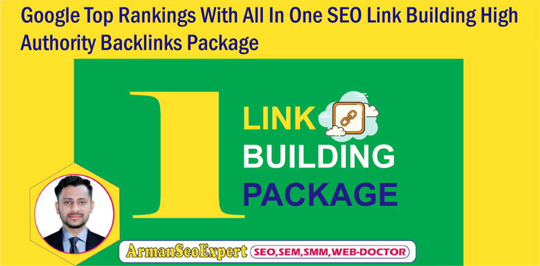 Google Top Rankings With All In One SEO Link Building High Authority Backlinks Package