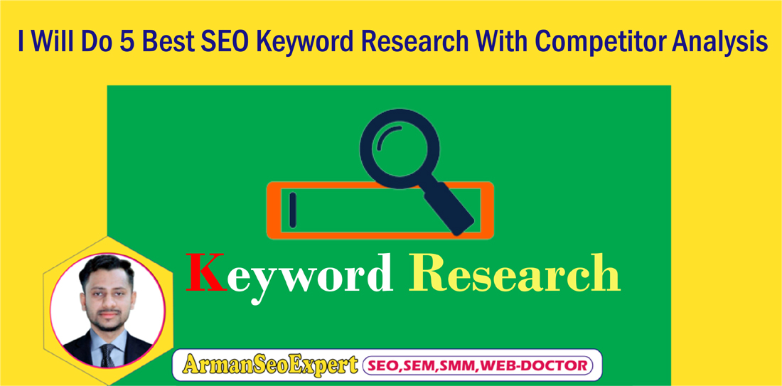 I Will Do 5 Best SEO Keyword Research With Competitor Analysis