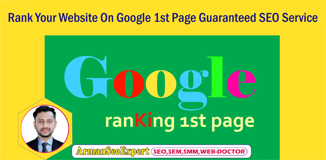 Rank Your Website On Google 1st Page Guaranteed SEO Service