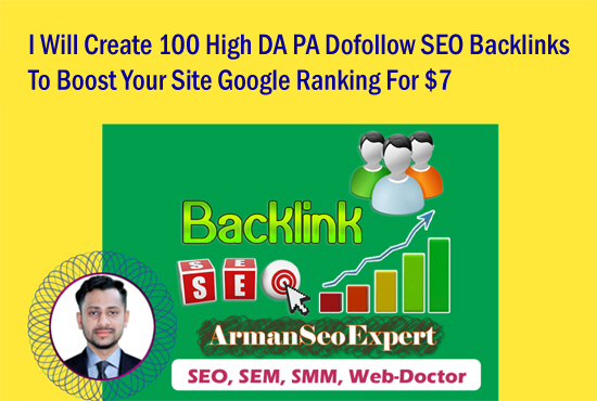 I Will Create 100 High DA PA Dofollow SEO Backlinks To Boost Your Site Google Ranking