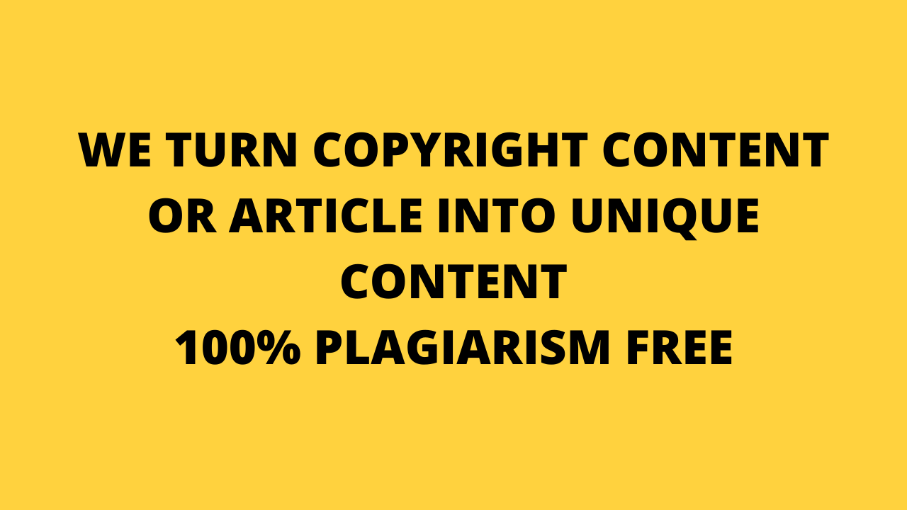 I will do copyright article or content into unique in 10 min