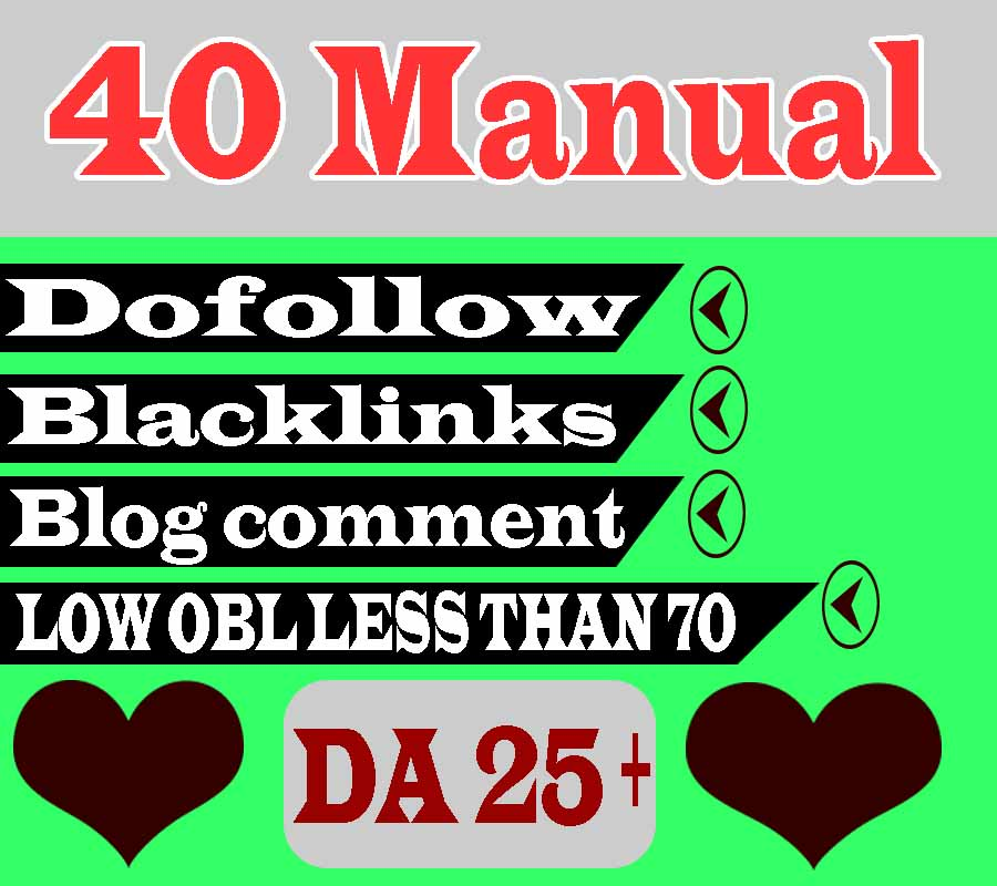 I Will Create 40 Manual Dofollow Blog Comment Backlinks DA 25+ Low OBL Less Than 70