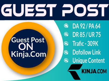 Guest Post on Kinja. Com - Kinja DA92 Traffic 309K