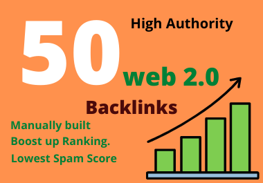 50 manually built web 2.0 high authority backlinks