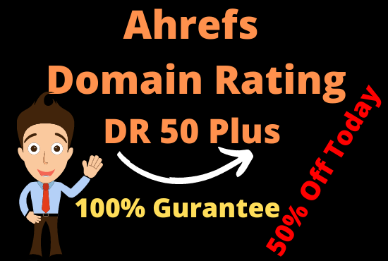 Increase Ahrefs domain rating 50 plus DR with zero spam increase guarantee