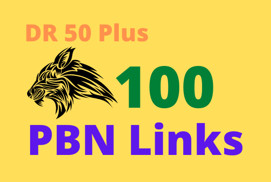 100 DR 50 Plus High quality permanent PBN backlinks to get rank at top in Search engine
