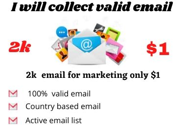 I will collect valid email for marketing