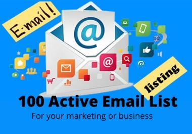 I will collect 100 Active Email List for Business