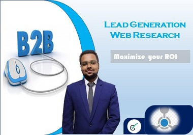 I will do b2b Lead Generation and Targeted Web Research