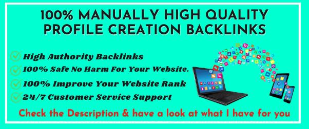 Create 25+ High Quality Profile Creation Backlinks
