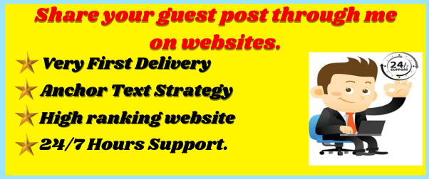 Publish 10 Guest Posts 10 different websites With High DA/PA Any category