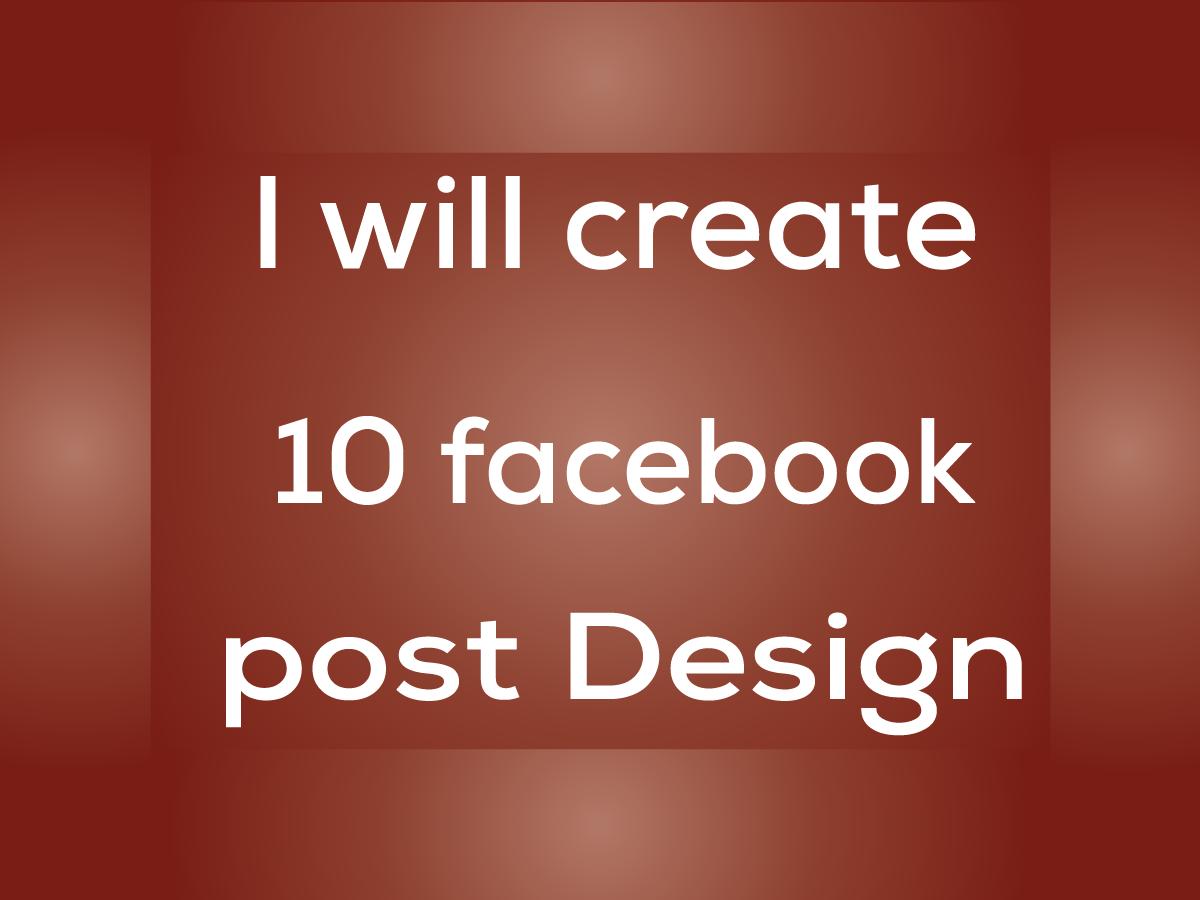 I will design 10 facebook post design