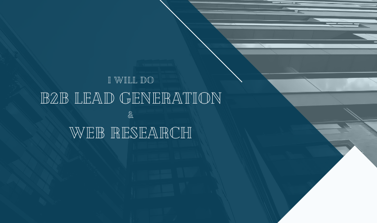 I will do unique B2B lead generation and web research