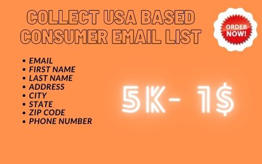 I will collect USA based consumer Email List