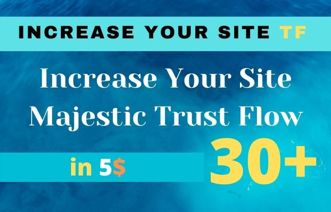 I will increase URL rate of majestic trust flow tf 30 plus