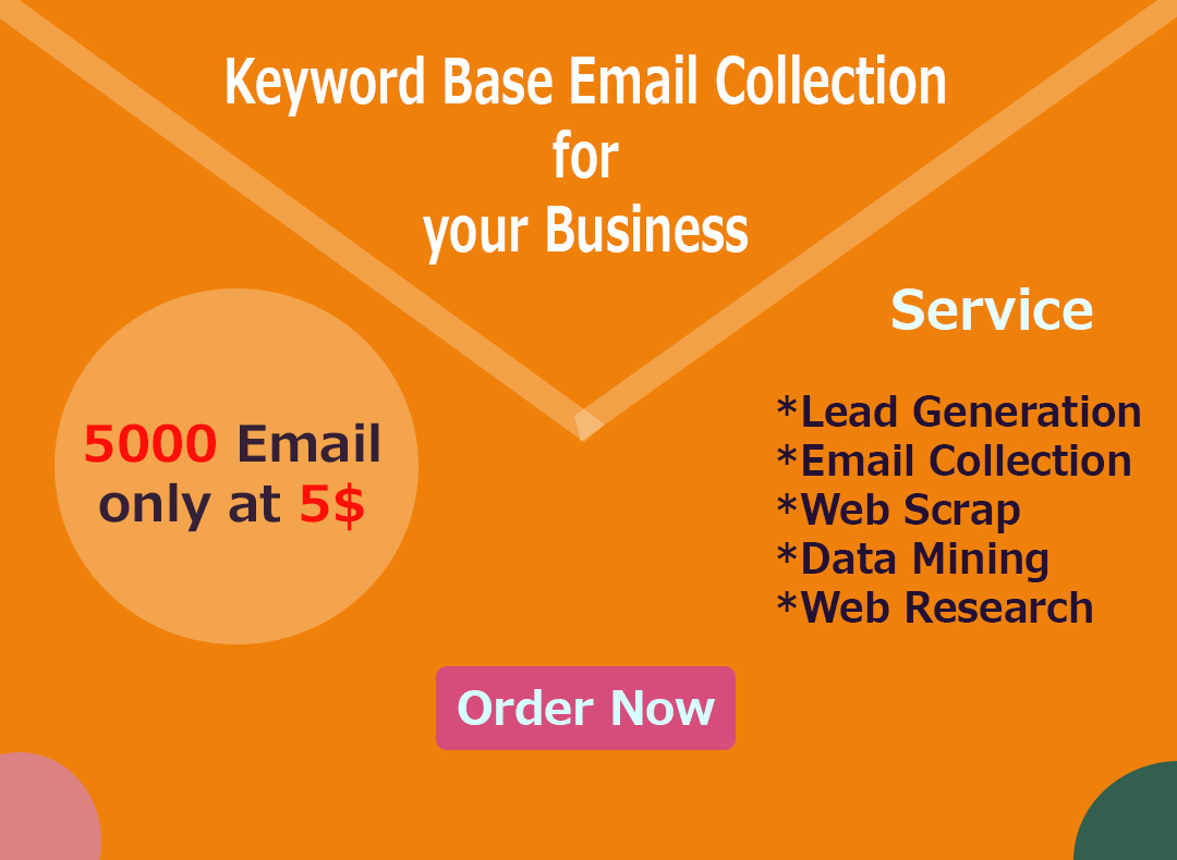 Keyword based 5000 valid email collection for your business