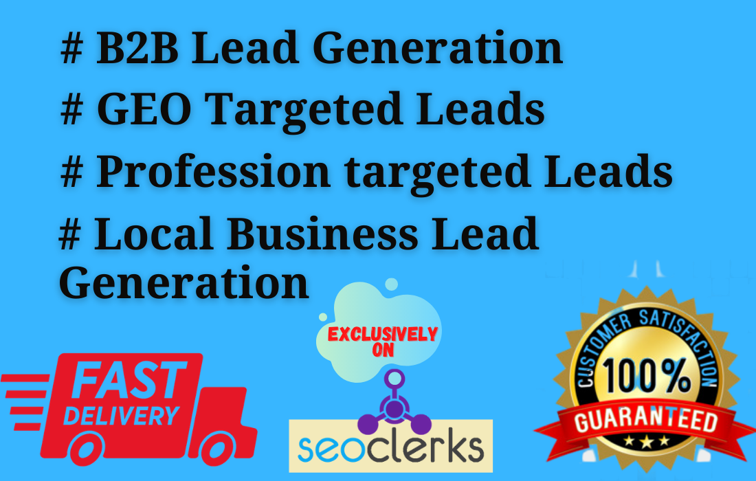 I will do Geography,  Profession based b2b lead generation and email list building 10 leads