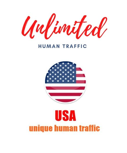 Want Unlimited Human Traffice USA