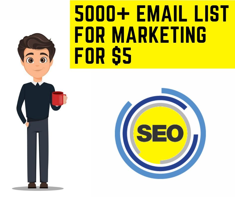 I will do 5000+ Email list for your Business