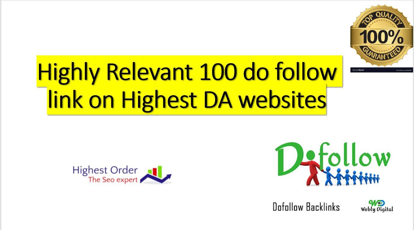 Niche Relevant 100 Do follow links on Highest DA Websites