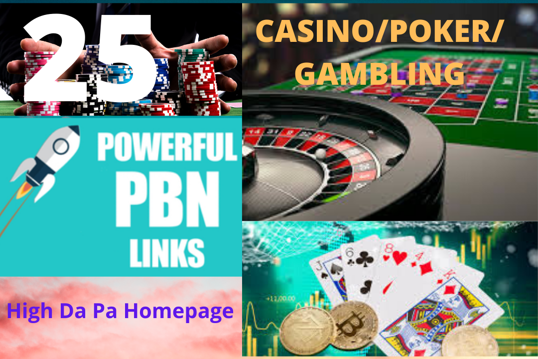 25 Casino, Gambling, poker, Betting services highly trusted pbn homepage backlinks