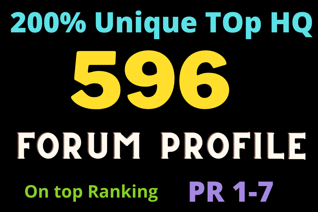 Top Ranking Pr up to 7 596 forum profile strong DA backlinks Boost Faster site