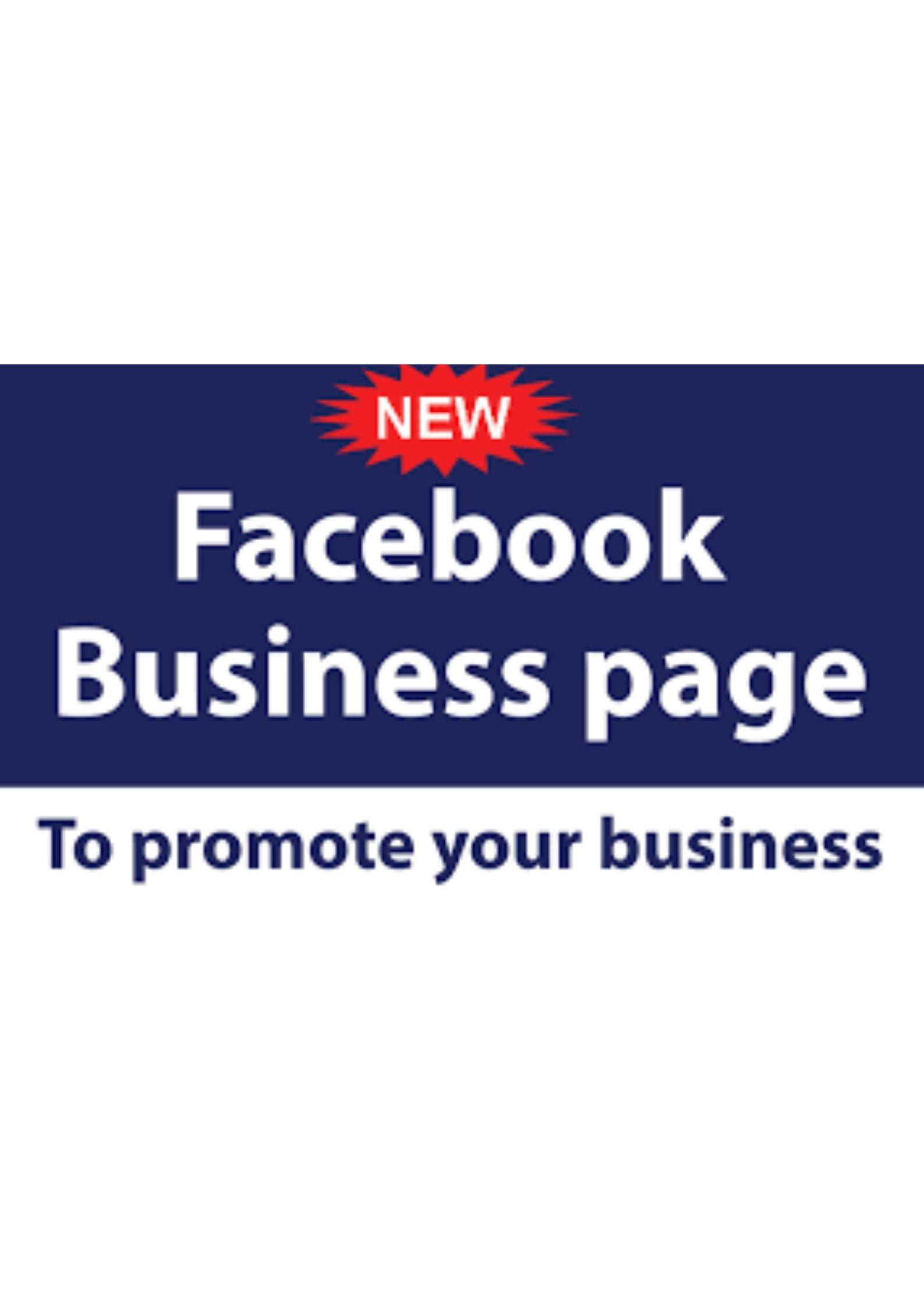 Create, Optimize, and Develop your Facebook Business Page