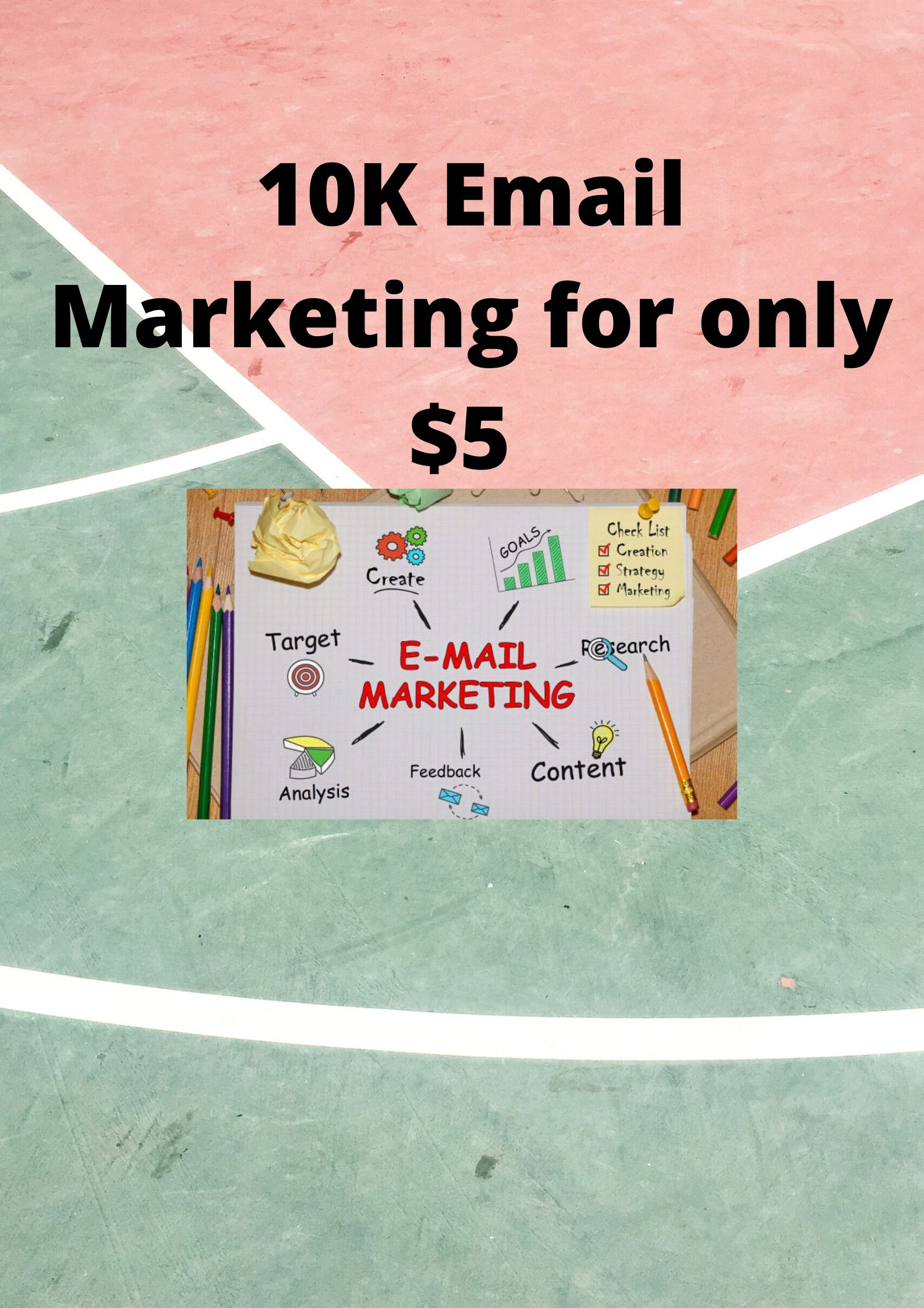 10k Email Marketting For your productive business .