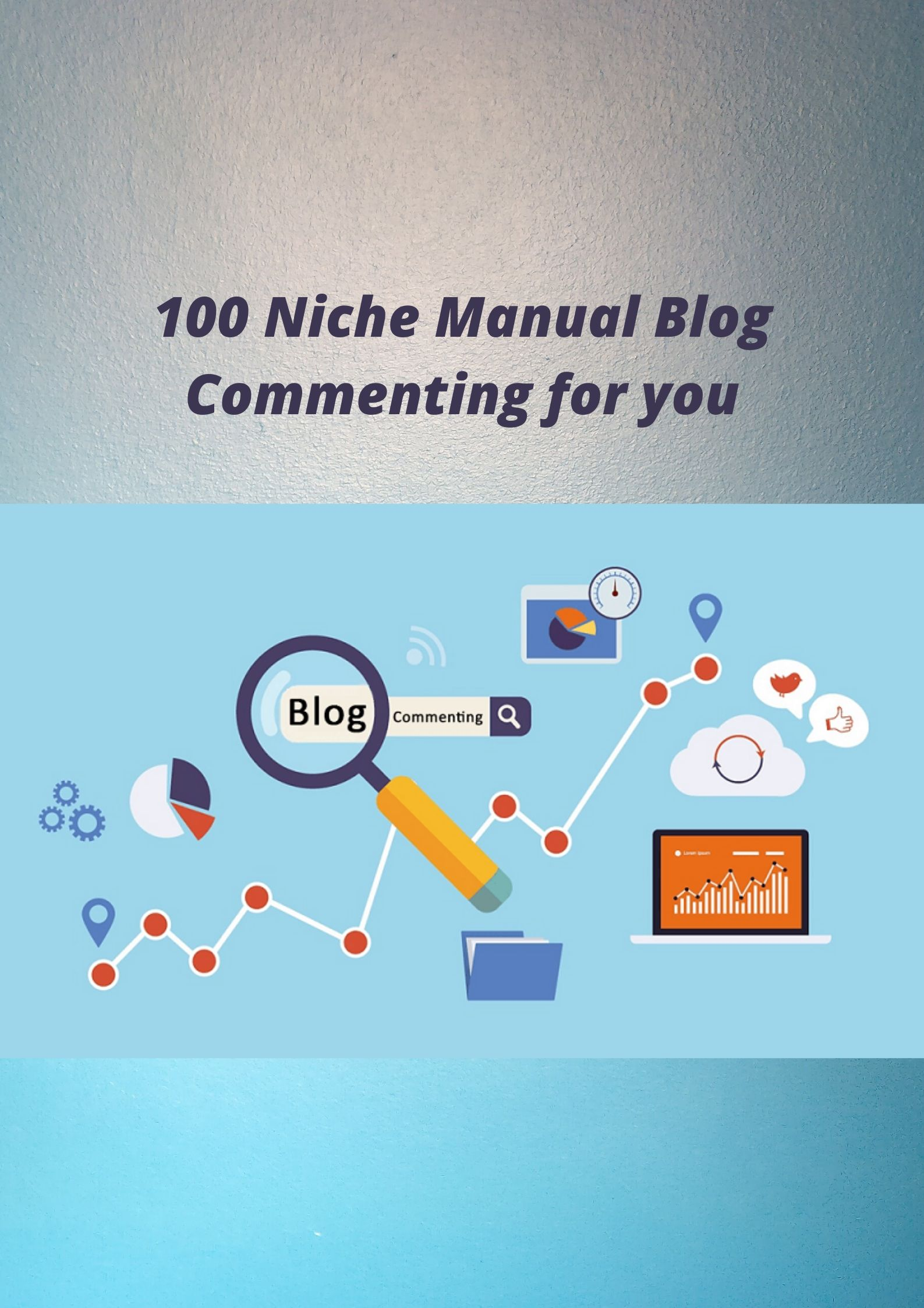 100 Niche Blog Comment Manually