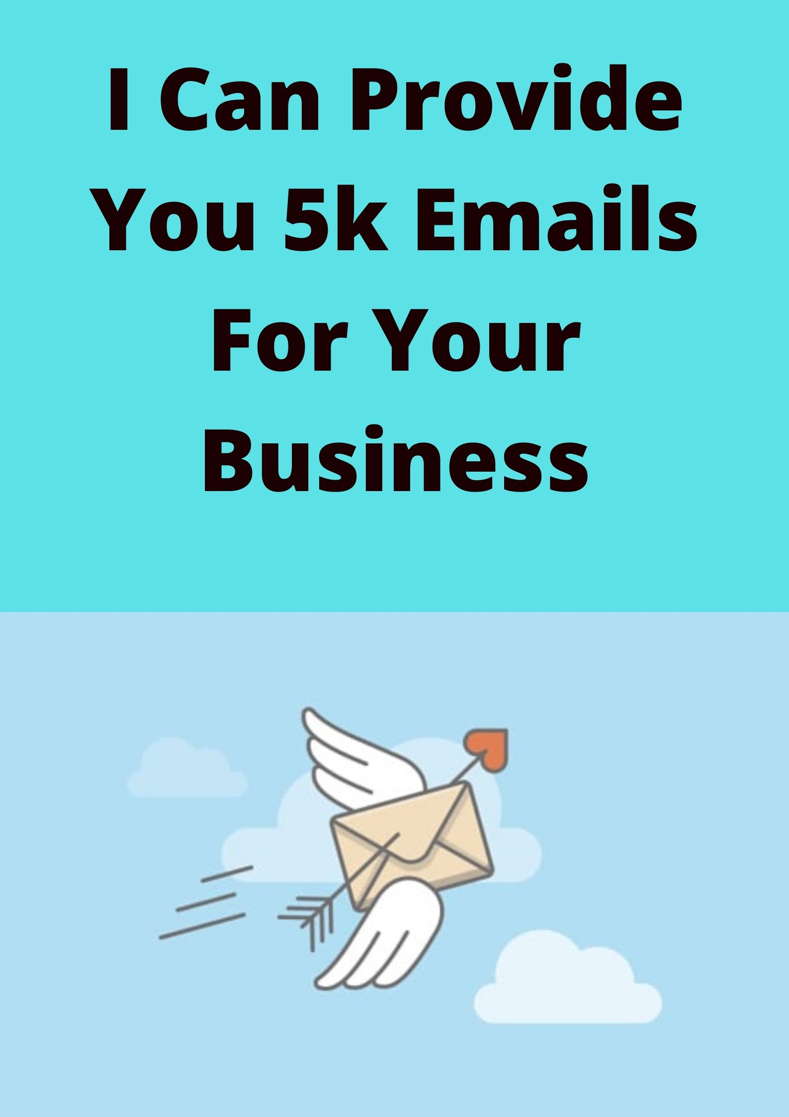I Can Provide You 50K Targeted Emails For Your Business